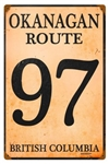 Okanagan Route 97 British Columbia Vintage Metal Sign