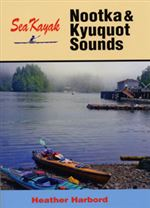 Sea Kayak Nootka and Kyuquot Sounds