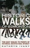 Historic Walks of Edmonton