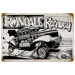 Irwindale Raceway Old School Tin Sign by SLP