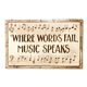 Where Words Fail, Music Speaks Plaque