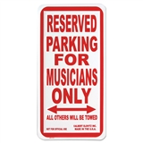 'Musicians Only' Parking Sign