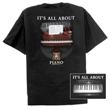 It's All About Piano T-Shirt