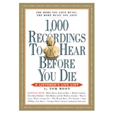 1,000 Recordings to Hear Before You Die Book