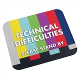 Technical Difficulties Mouse Pad