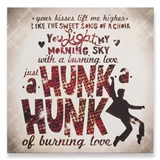 Burning Love Lyrics Wall Art