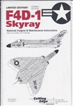 CUTTING EDGE 1/48 F4D-1 SKYRAY NATIONAL INSIGNIA & MAINTENANCE INSTRUCTIONS