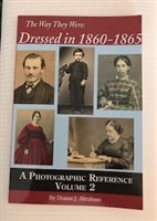 The Way They Were: Dressed in 1860-1865