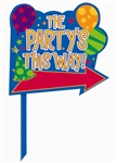 PARTYS THIS WAY LAWN SIGN