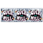 OVER THE HILL FRINGE BANNER