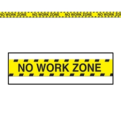 No Work Zone Caution Tape