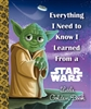 Everything I Need To Know I Learned From Star Wars Little Golden Book