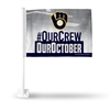 Milwaukee Brewers Our Crew Our October Car Flag