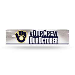 Milwaukee Brewers Our Crew Our October Plastic Sign