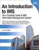 Introduction to IMS, An: Your Complete Guide to IBM Information Management System, 2nd Edition