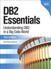 DB2 Essentials: Understanding DB2 in a Big Data World, 3rd Edition