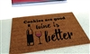 Cookies are Good Wine is Better Custom Handpainted Doormat By Killer Doormats