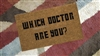 Which Doctor Are You? Custom Doormat by Killer Doormats