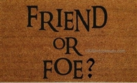 Friend or Foe Custom Handpainted Welcome Doormat by Killer Doormats