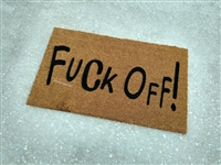 Fuck Off Clearance Custom Doormat by Killer Doormats