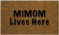 Mimom Lives Here Custom Doormat by Killer Doormats