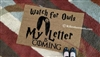 Watch For Owls My Letter Is Coming Custom Doormat by Killer Doormats