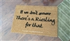 If We Don't Answer There's A Riesling For That Custom Funny Wine Doormat By Killer Doormats