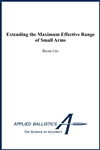Extending the Max Effective Range of Small Arms - Kindle