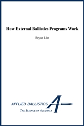 How External Ballistics Programs Work - Kindle