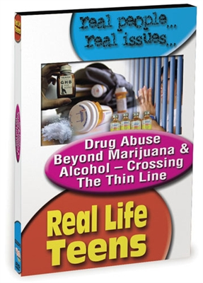 Real Life Teens: Drug Abuse Beyond Marijuana & Alcohol - Crossing The Thin Line DVD
