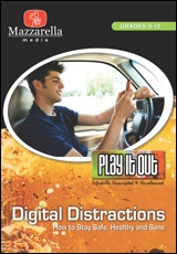 Play It Out: Digital Distractions (How To Stay Safe, Healthy And Sane)