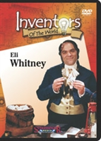 Inventors Of The World: Eli Whitney