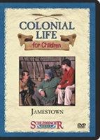 Colonial Life For Children: Jamestown
