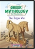Greek Mythology For Students: The Trojan War