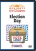 Holidays For Children: Election Day