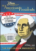 American Presidents: Revolution And The New Nation & Expansion And Reform