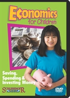 Economics For Children: Saving, Spending & Investing Money