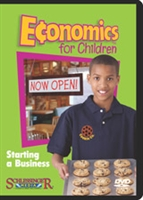 Economics For Children: Starting A Business