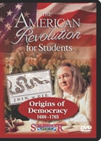 American Revolution For Students: Origins Of Democracy (1688-1765)