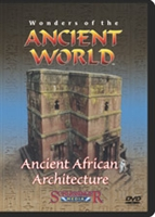 Wonders Of The Ancient World: Ancient African Architecture