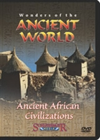 Wonders Of The Ancient World: Ancient African Civilizations