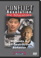 Conflict Resolution for Educators: Students and Self-Destructive Behavior