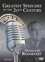 Greatest Speeches of the 20th Century: Franklin D. Roosevelt