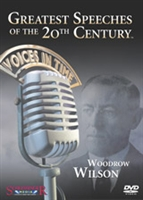 Greatest Speeches of the 20th Century: Woodrow Wilson