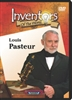 Inventors of the World: Louis Pasteur
