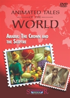 Animated Tales of the World: Arabia: The Crown and the Sceptre