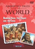 Animated Tales of the World: Burkina Faso: The Tyrant and the Child