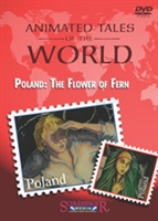 Animated Tales of the World: Poland: The Flower of Fern