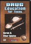 Drug Education for Teens: Heroin & Other Opiates