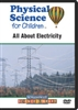 Physical Science for Children: All About Electricity